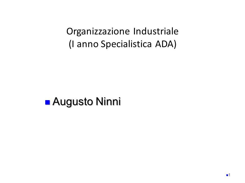 Organizzazione Industriale (I anno Specialistica ADA)