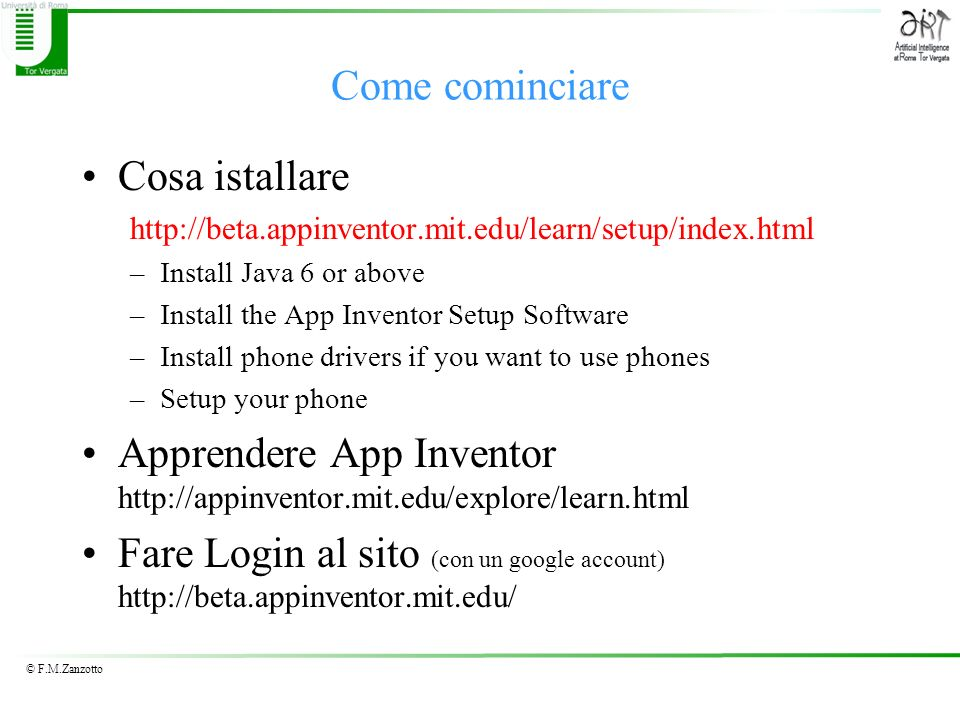 Apprendere App Inventor http://appinventor.mit.edu/explore/learn.html