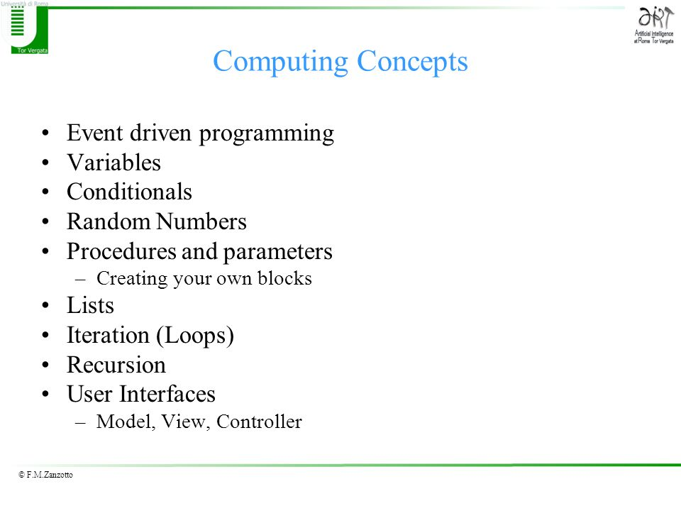 Computing Concepts Event driven programming Variables Conditionals