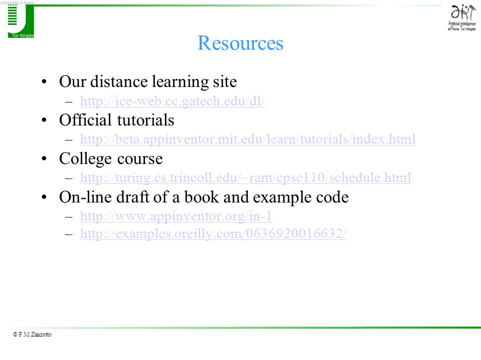 Resources Our distance learning site Official tutorials College course