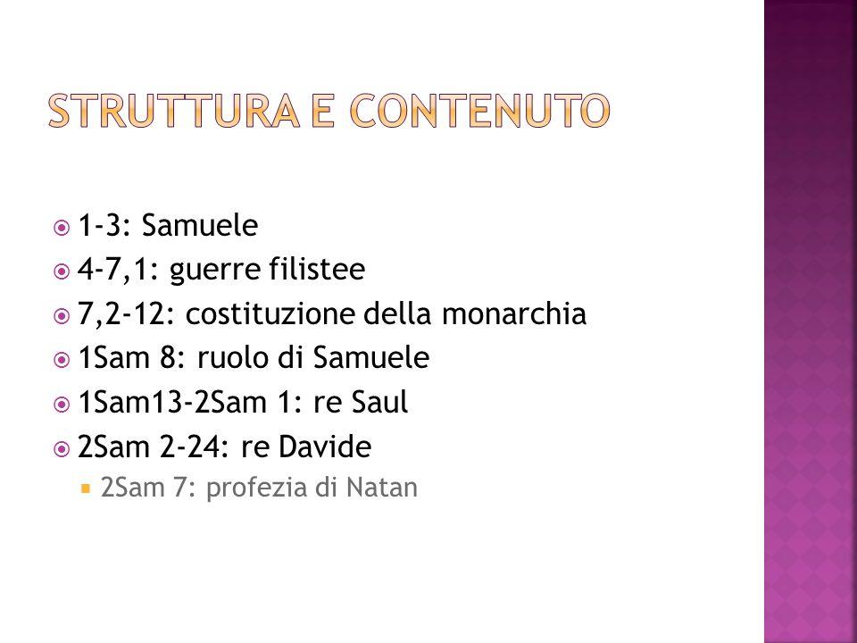 Struttura e contenuto 1-3: Samuele 4-7,1: guerre filistee