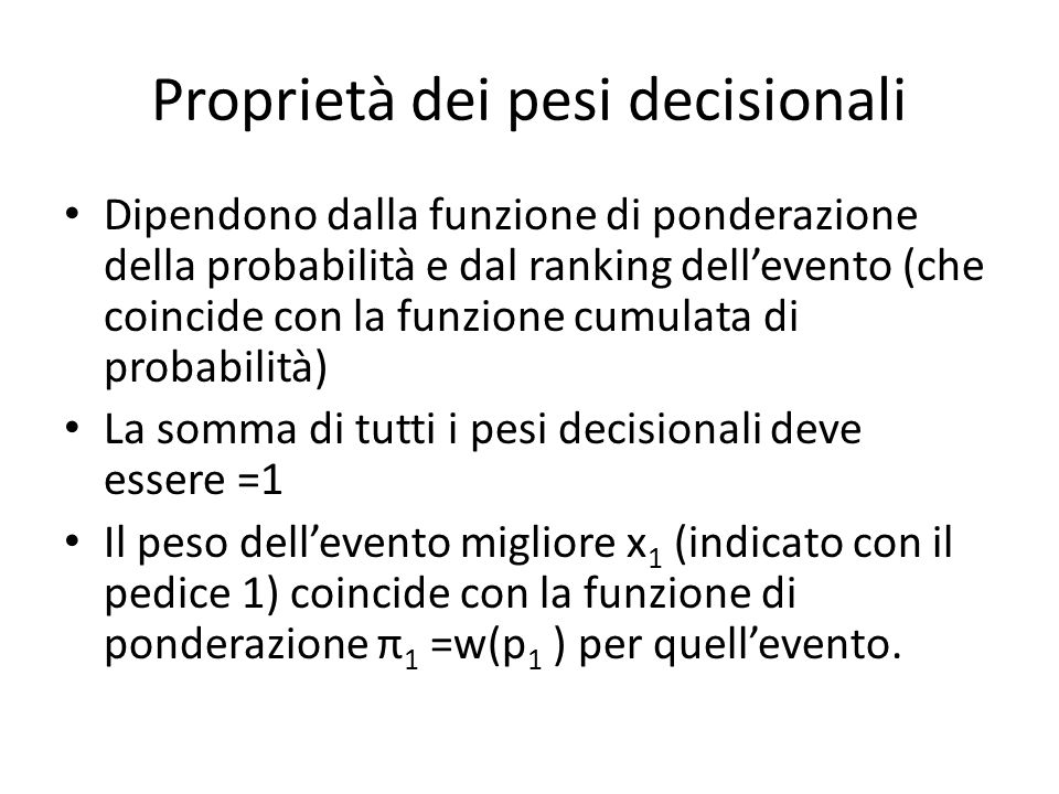 Proprietà dei pesi decisionali