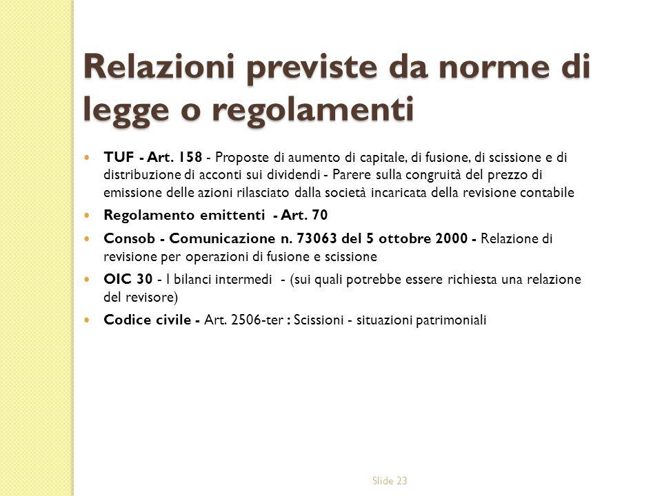 Relazioni previste da norme di legge o regolamenti