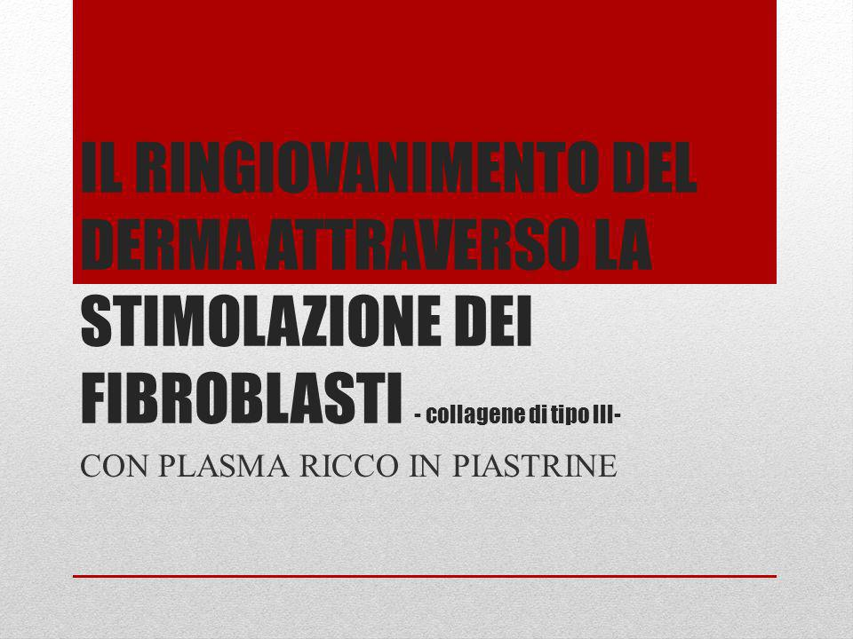 CON PLASMA RICCO IN PIASTRINE