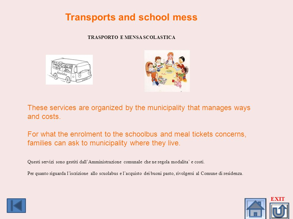 Transports and school mess TRASPORTO E MENSA SCOLASTICA