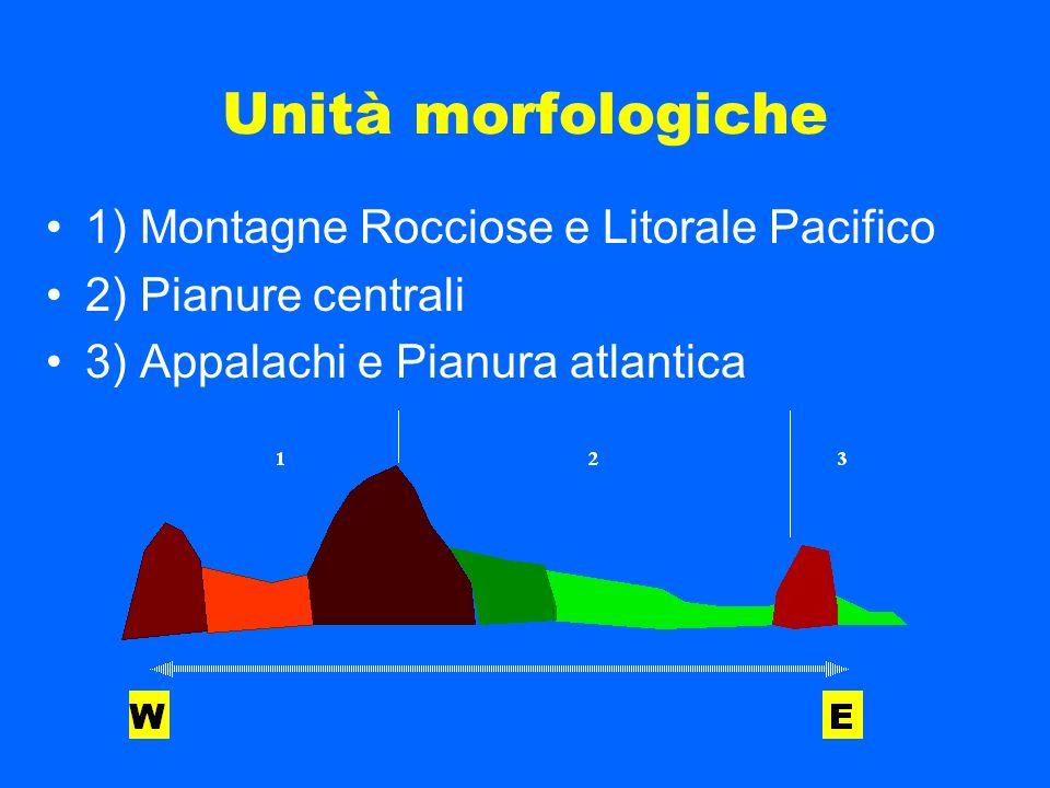 Unità morfologiche 1) Montagne Rocciose e Litorale Pacifico