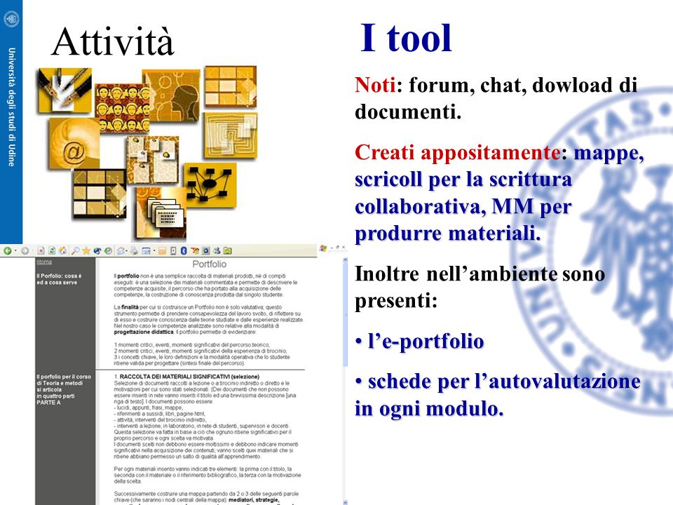 I tool Attività Noti: forum, chat, dowload di documenti.