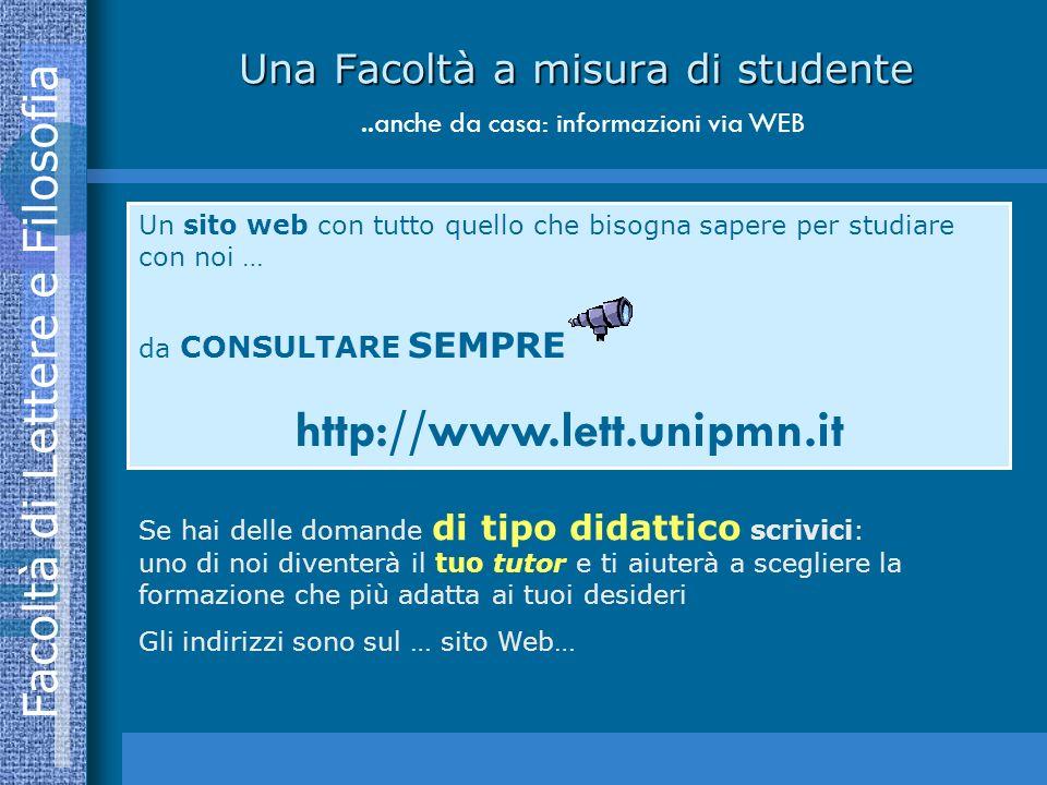 Una Facoltà a misura di studente ..anche da casa: informazioni via WEB