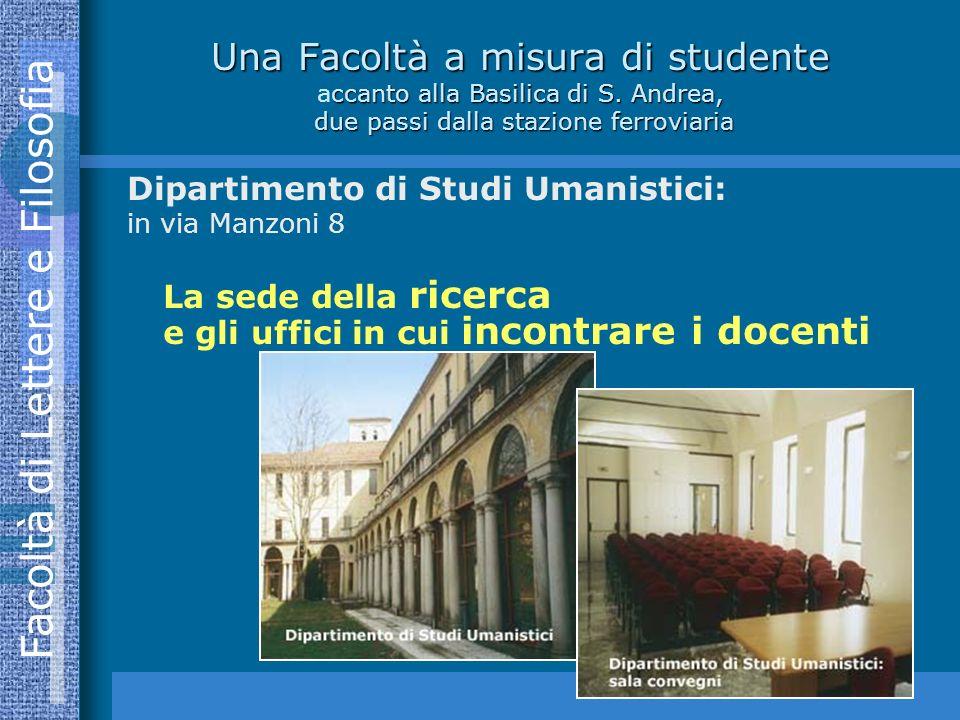 Una Facoltà a misura di studente accanto alla Basilica di S