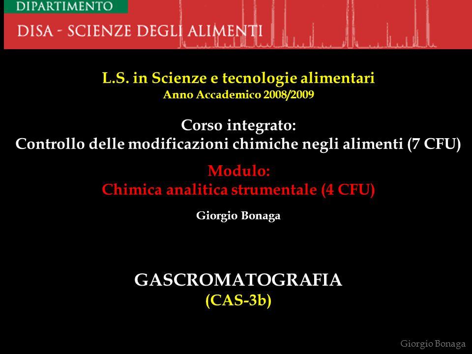 GASCROMATOGRAFIA (CAS-3b) L.S. in Scienze e tecnologie alimentari