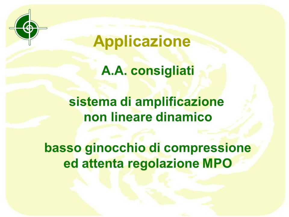 Applicazione A.A. consigliati sistema di amplificazione