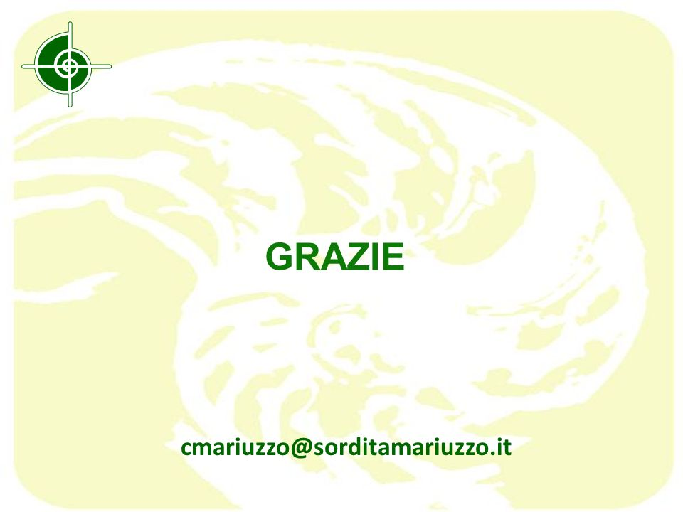 GRAZIE cmariuzzo@sorditamariuzzo.it