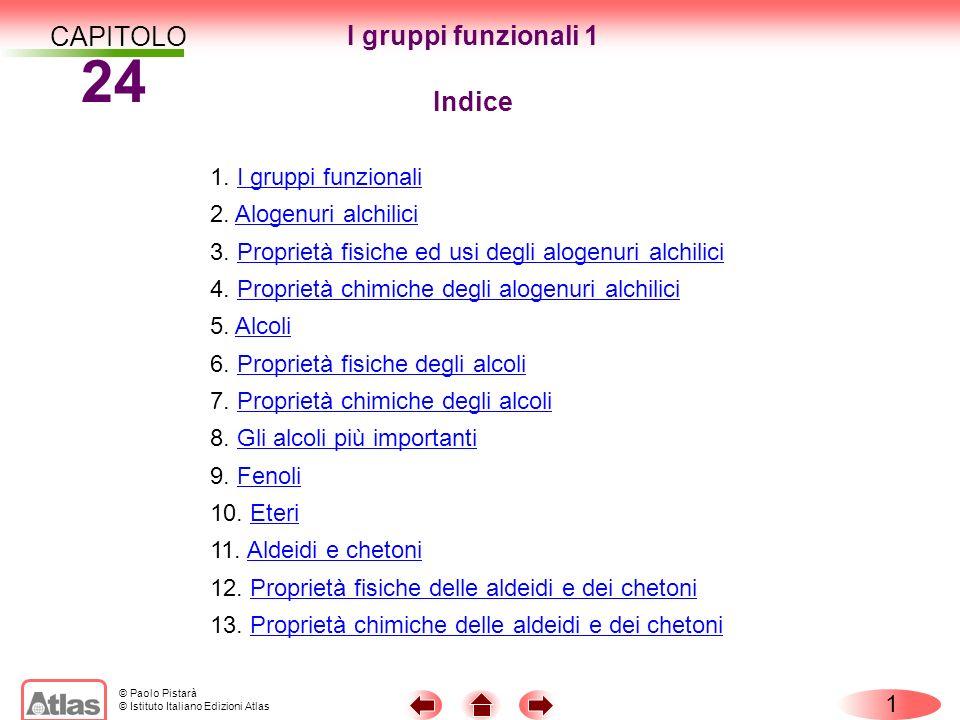 24 CAPITOLO I gruppi funzionali 1 Indice 1. I gruppi funzionali