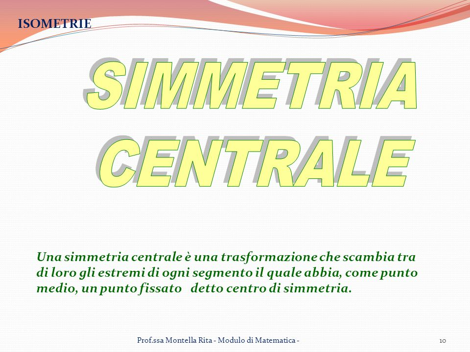 SIMMETRIA CENTRALE ISOMETRIE