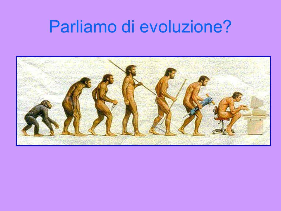 Parliamo di evoluzione