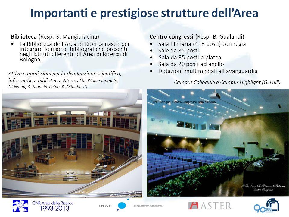 Importanti e prestigiose strutture dell'Area