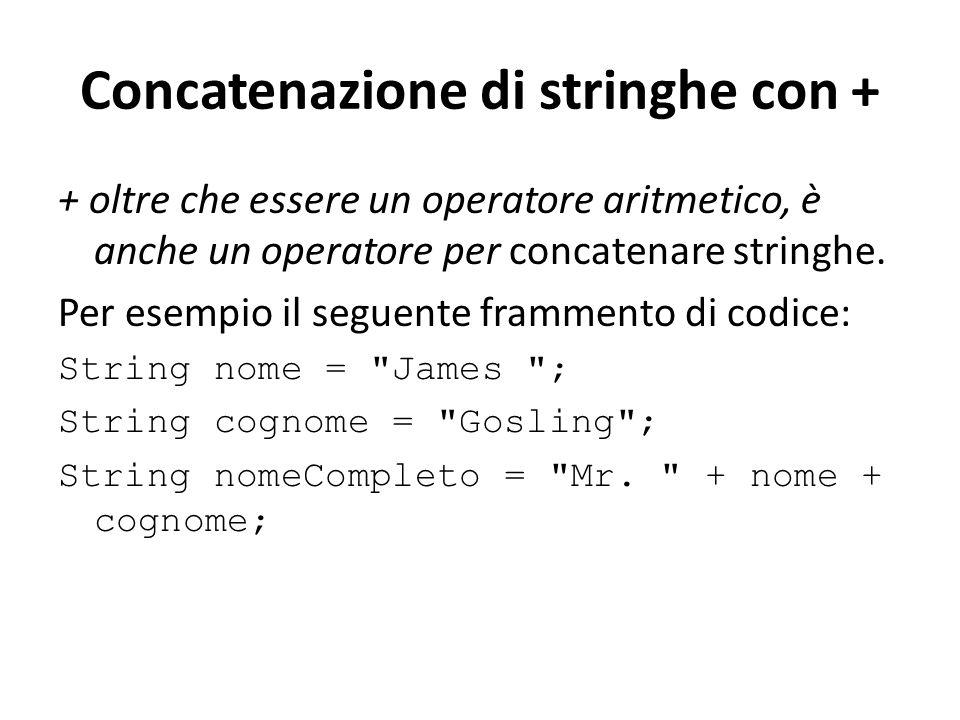 Concatenazione di stringhe con +