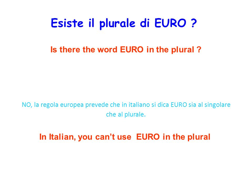 Esiste il plurale di EURO