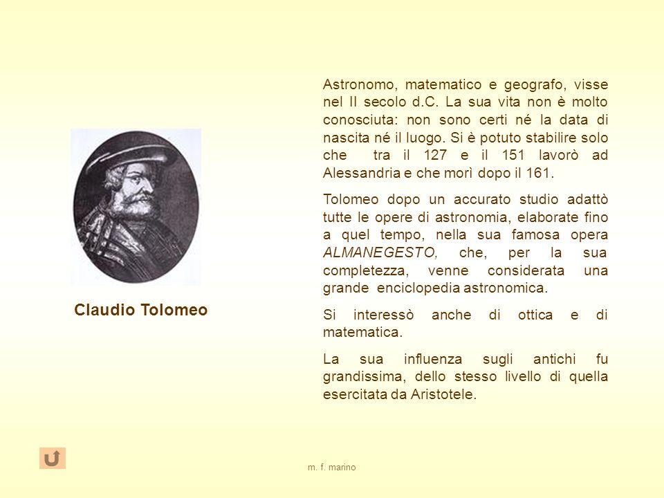 Astronomo, matematico e geografo, visse nel II secolo d. C