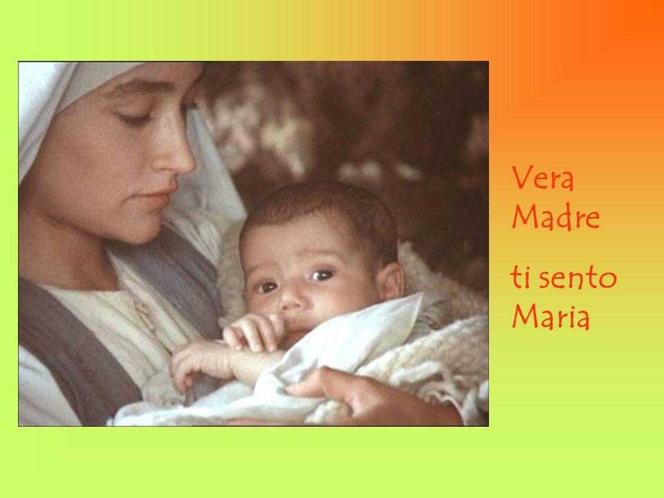 Vera Madre ti sento Maria