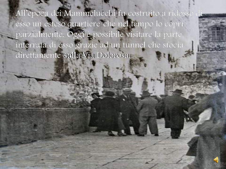 All'epoca dei Mammelucchi fu costruito a ridosso di esso un esteso quartiere che nel tempo lo coprì parzialmente. Oggi è possibile visitare la parte interrata di esso grazie ad un tunnel che sfocia direttamente sulla Via Dolorosa.