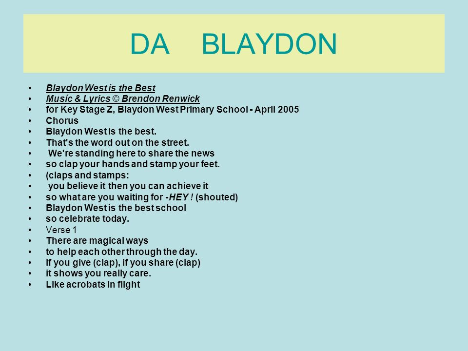 DA BLAYDON Blaydon West ís the Best Musíc & Lyrics © Brendon Renwick