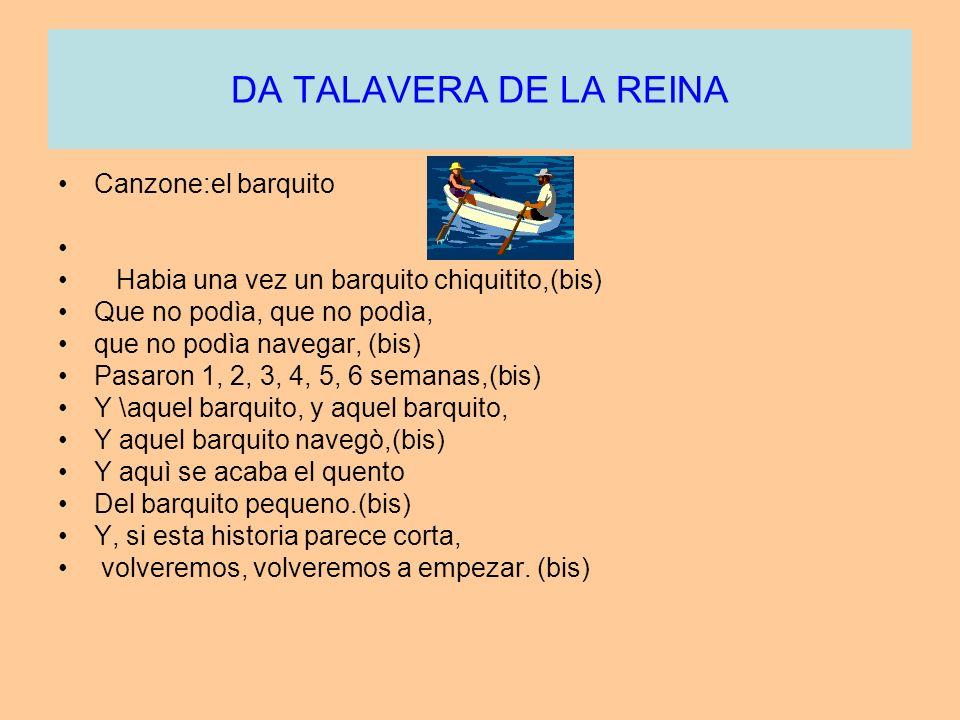 DA TALAVERA DE LA REINA Canzone:el barquito