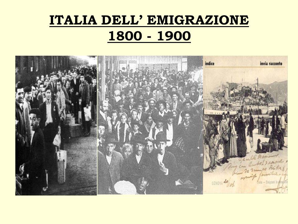 ITALIA DELL' EMIGRAZIONE 1800 - 1900