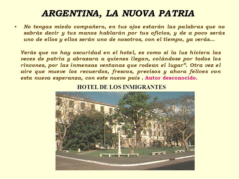 ARGENTINA, LA NUOVA PATRIA