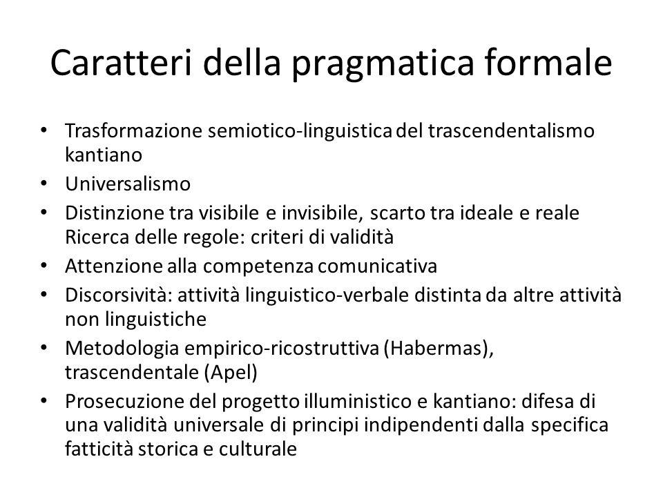 Caratteri della pragmatica formale