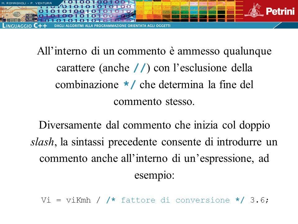 Vi = viKmh / /* fattore di conversione */ 3.6;