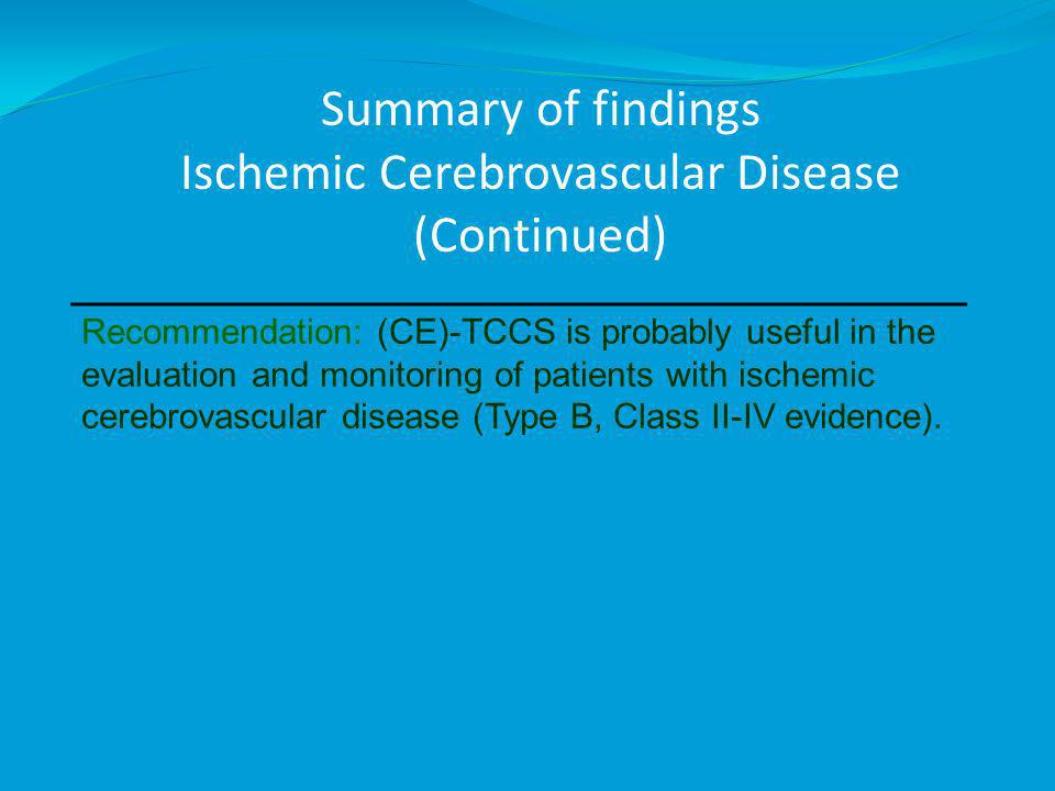 Summary of findings Ischemic Cerebrovascular Disease (Continued)