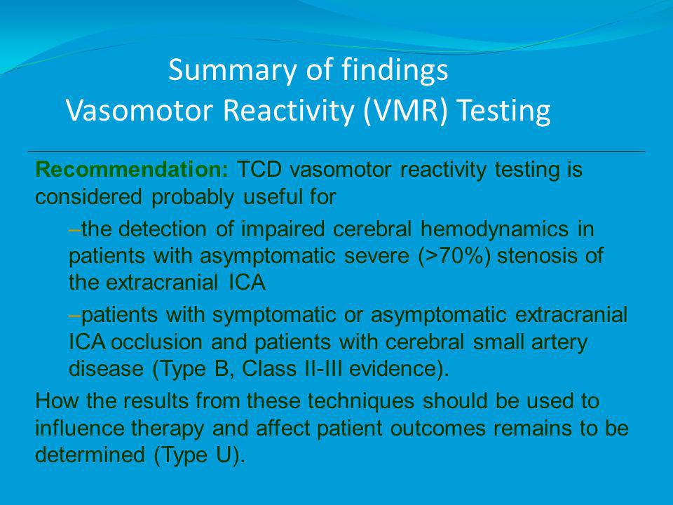 Summary of findings Vasomotor Reactivity (VMR) Testing