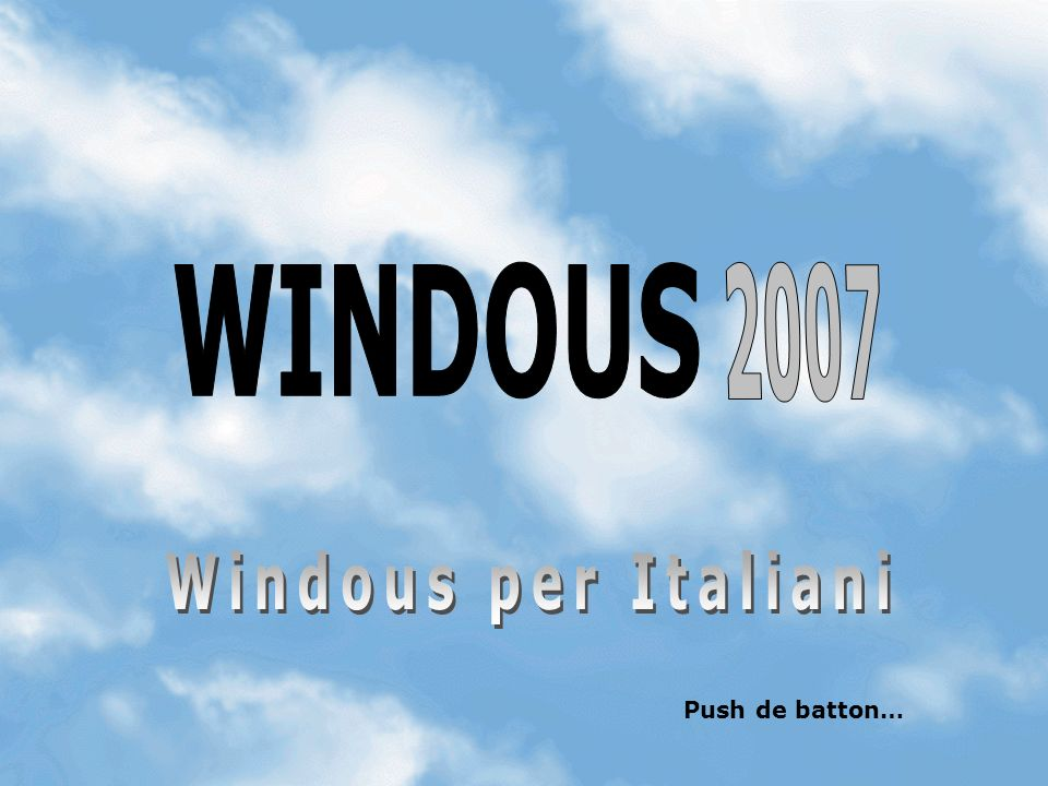 WINDOUS 2007 Windous per Italiani