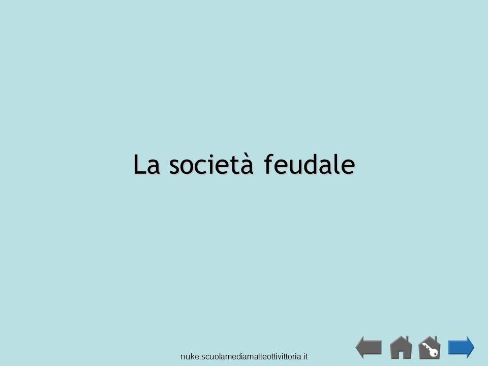La società feudale nuke.scuolamediamatteottivittoria.it
