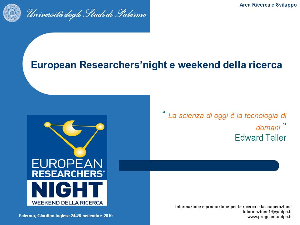 European Researchers'night e weekend della ricerca