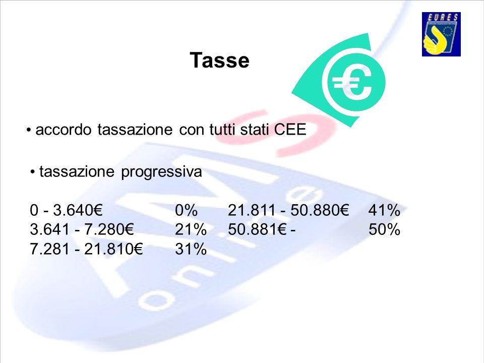 Tasse • accordo tassazione con tutti stati CEE