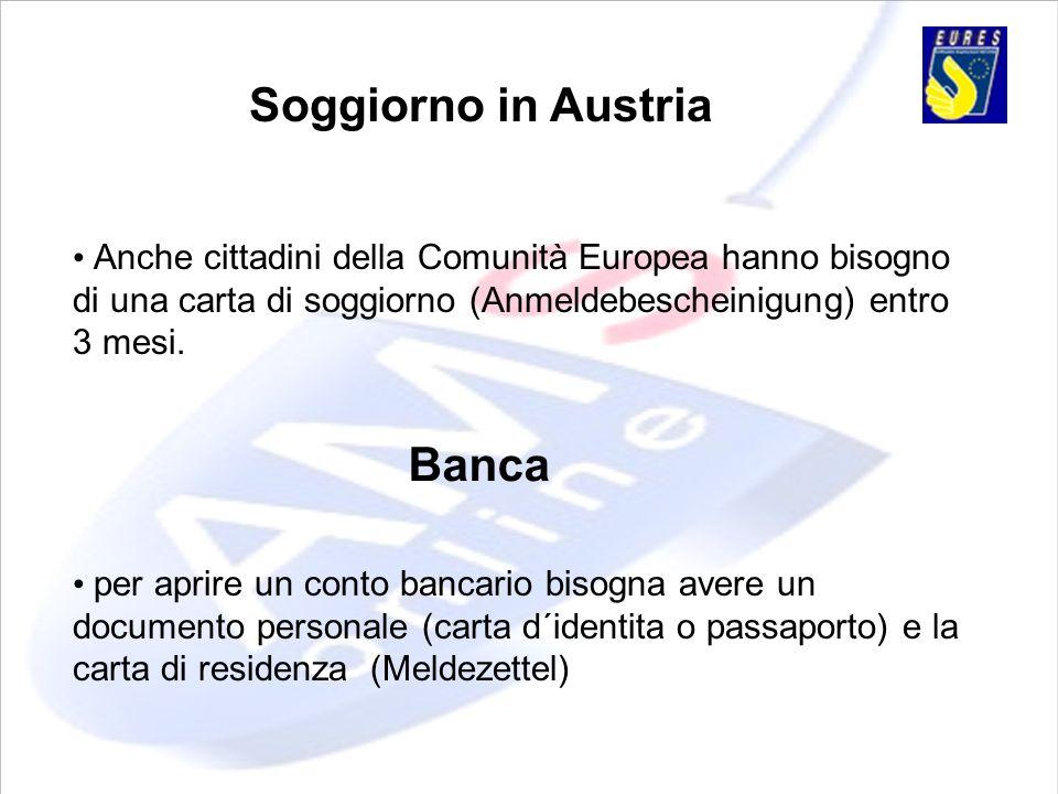 Soggiorno in Austria Banca