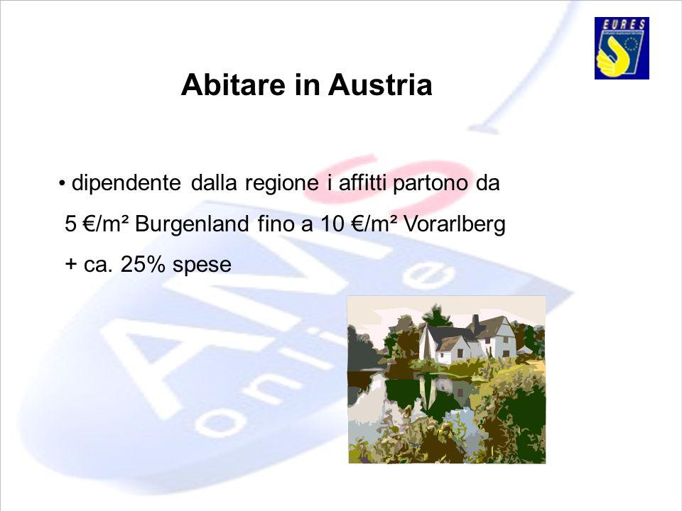 Abitare in Austria • dipendente dalla regione i affitti partono da