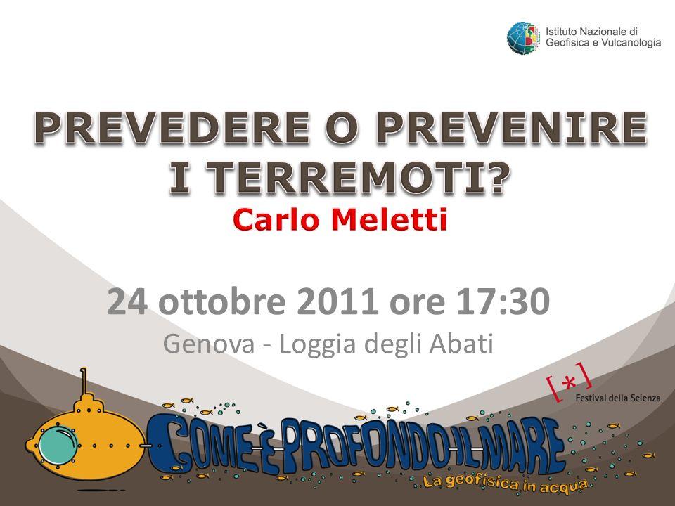 PREVEDERE O PREVENIRE I TERREMOTI Carlo Meletti