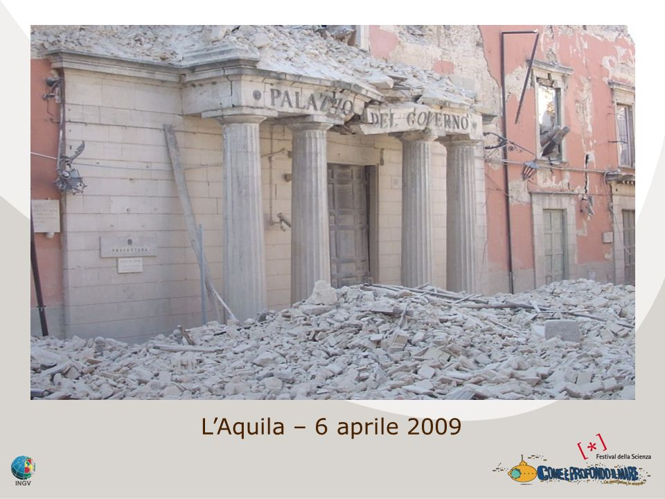 L'Aquila – 6 aprile 2009