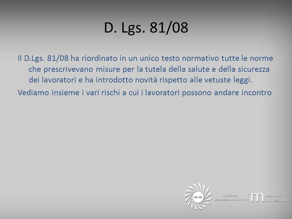 D. Lgs. 81/08
