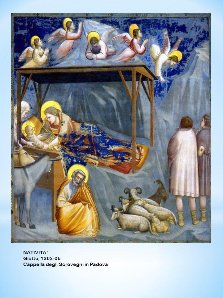NATIVITA' Giotto, 1303-06 Cappella degli Scrovegni in Padova