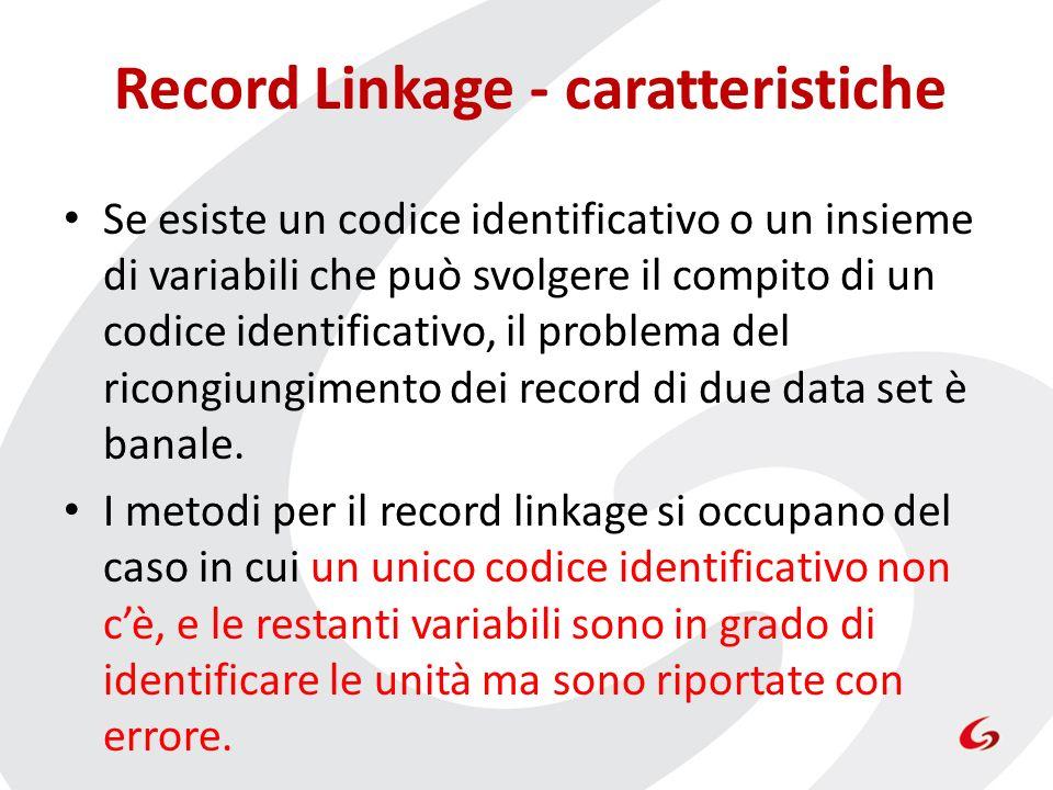 Record Linkage - caratteristiche