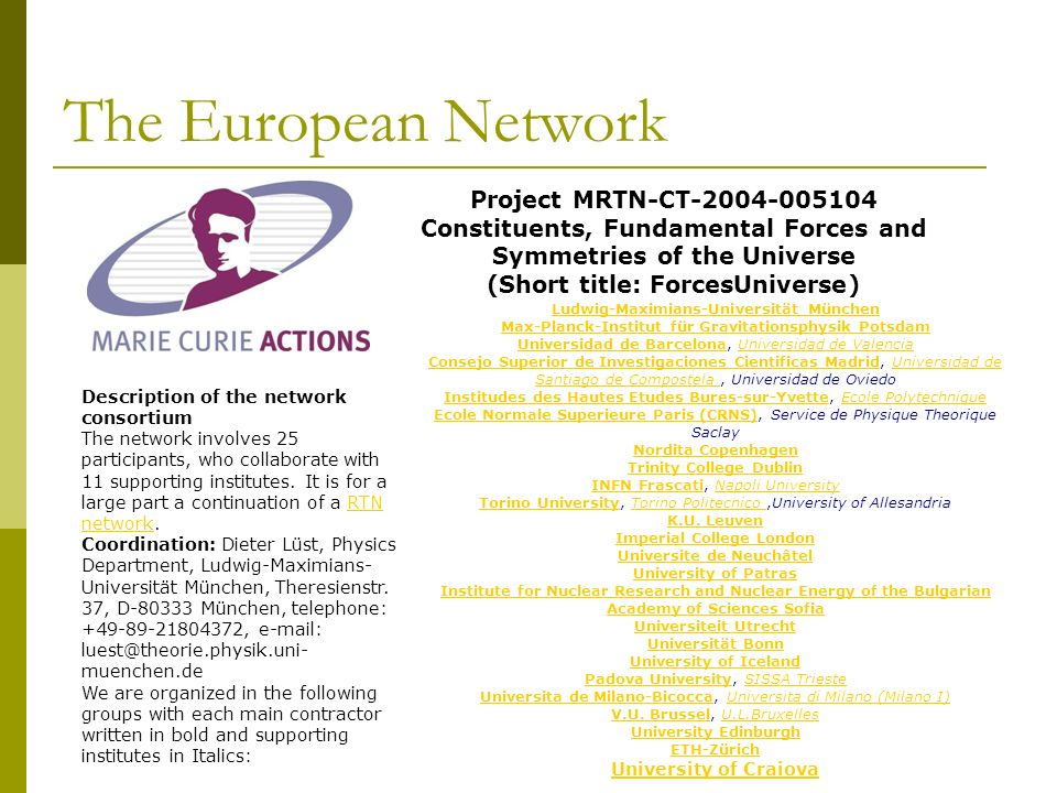 The European Network Project MRTN-CT-2004-005104