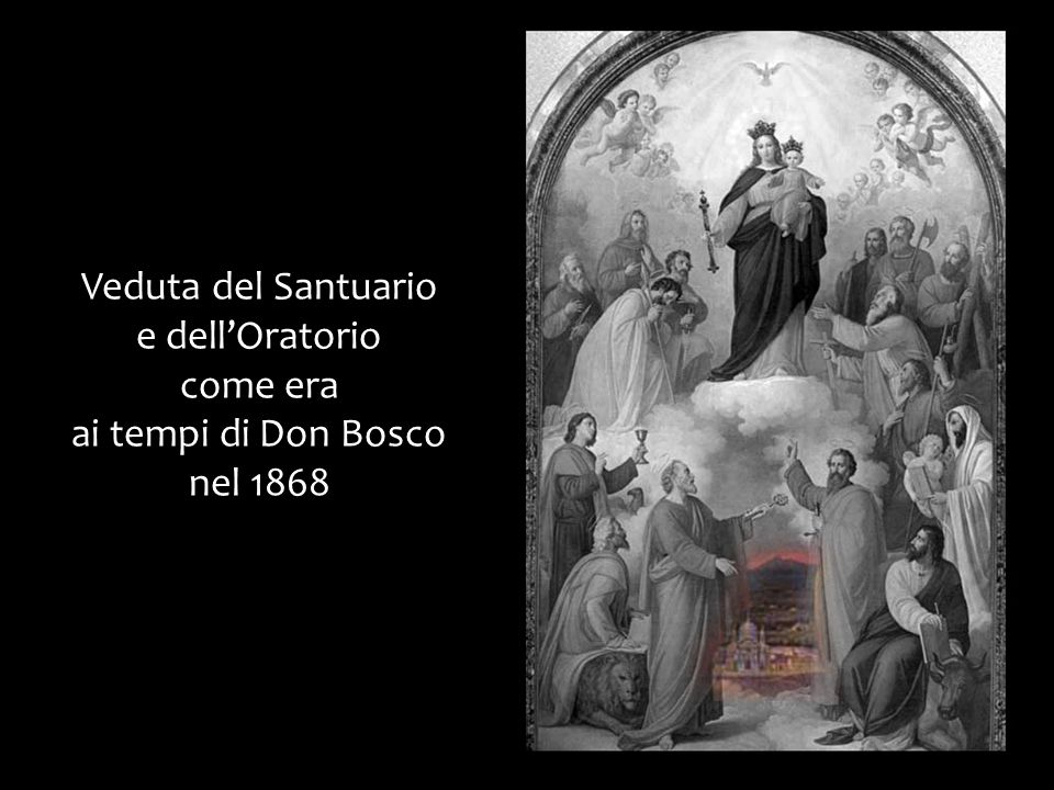 Veduta del Santuario e dell'Oratorio come era ai tempi di Don Bosco nel 1868