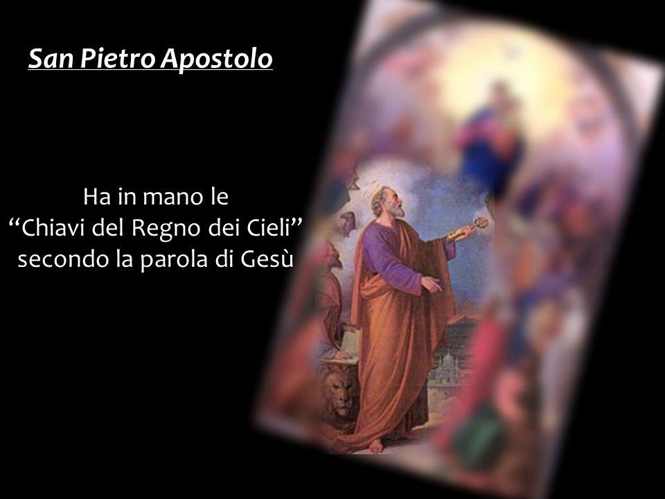 San Pietro Apostolo Ha in mano le Chiavi del Regno dei Cieli