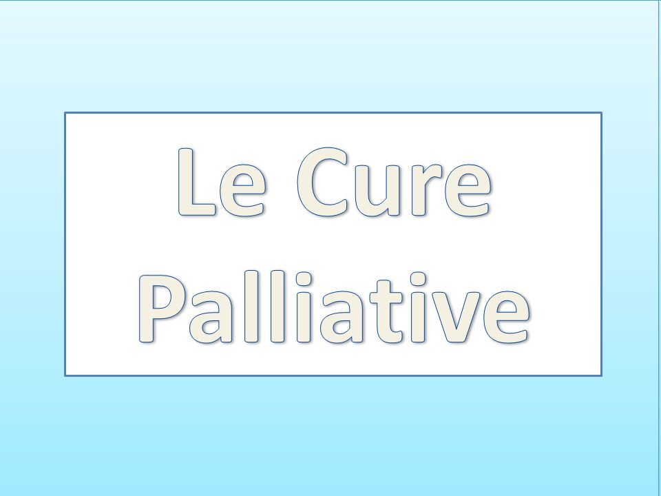 Cure Palliative: definizione