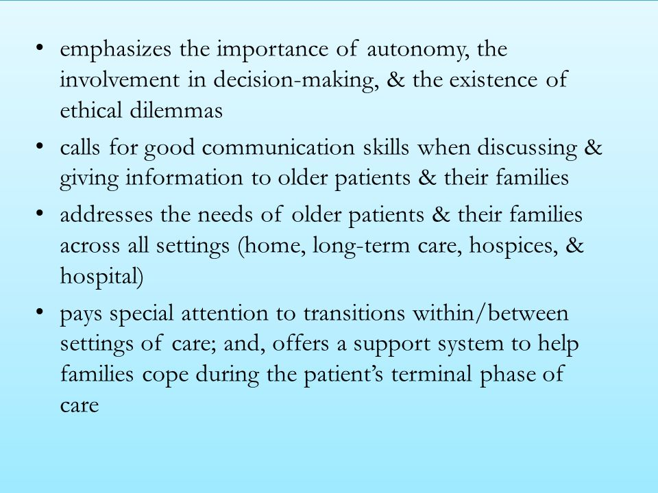 addresses the needs of older patients & their families across all settings (home, long-term care, hospices, & hospital)