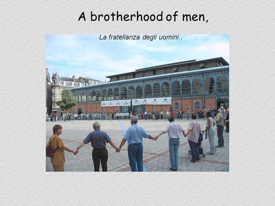A brotherhood of men, La fratellanza degli uomini ,